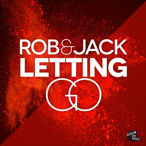 Rob & Jack - Letting Go (PREVIEW)