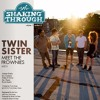 Mr. Twin Sister - Meet the Frownies | Shaking Through