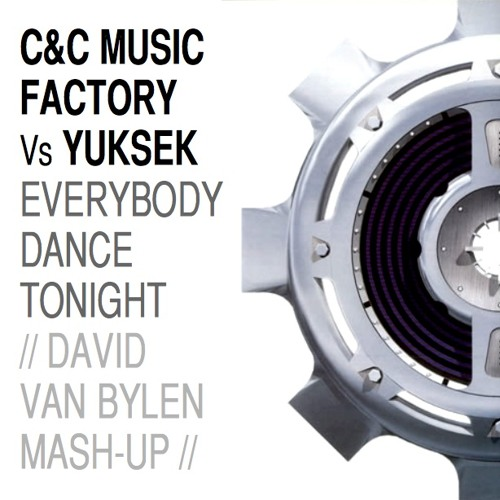 C&C Music Factory Vs Yuksek - Everybody dance tonight (David Van Bylen Mashup)