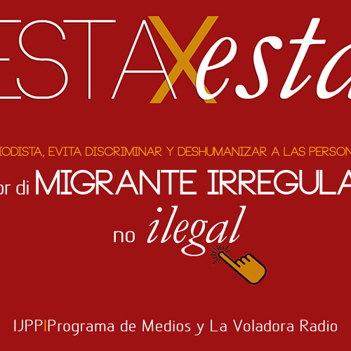 "Mejor di MIGRANTE IRREGULAR, no ""ilegal"""