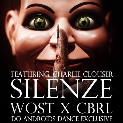 Wost x CBRL - SILENZE (ft. Charlie Clouser)