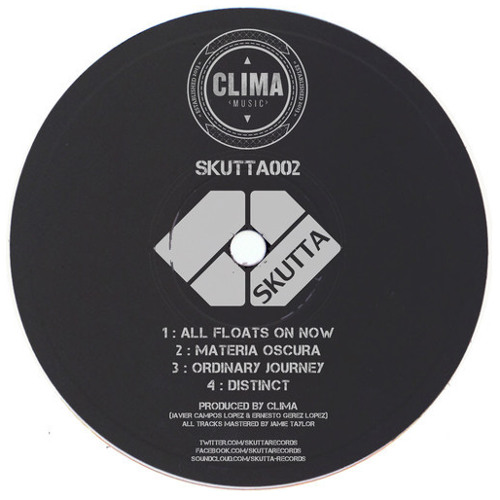 Clima-All Floats On Now (SKutta002) Out now!!!