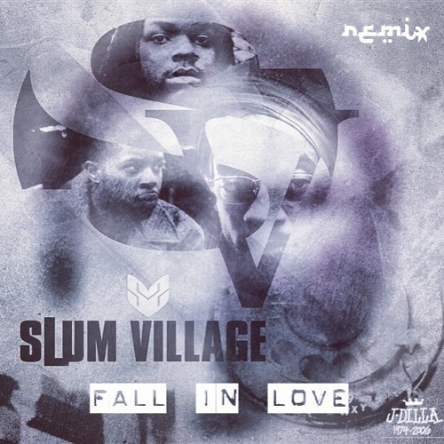 Slum Village - Fall In Love [Moody Good Remix]