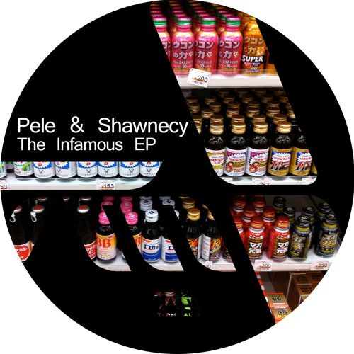 Pele & Shawnecy - The Infamous EP