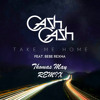 Take Me Home (Thomas May Remix)