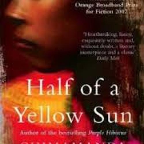 Chimamanda Ngozi Adichie - Half of a Yellow Sun