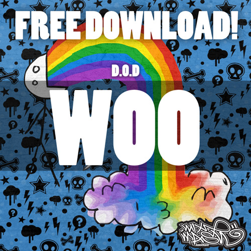 D.O.D - Woo (Original Mix) ***FREE DOWNLOAD***