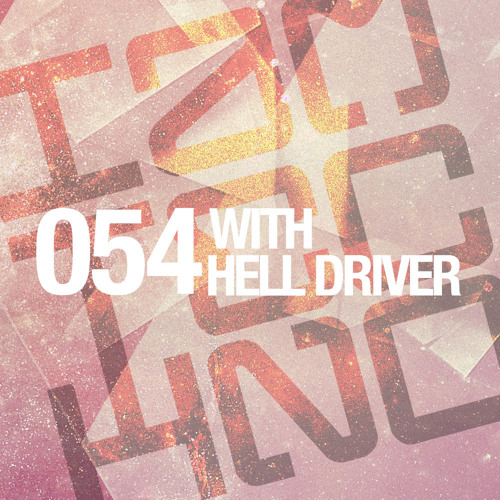IAMT Podcast 054 with Hell Driver ( April 2014 ) - FREE DOWNLOAD