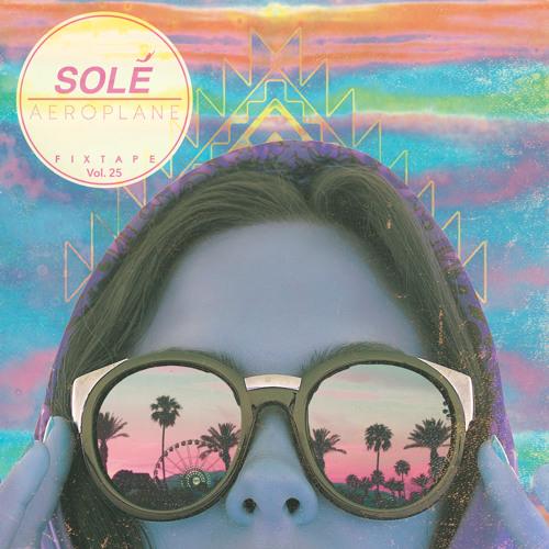 Solé Fixtape Vol.25