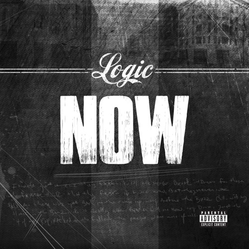 Logic - Now (Prod. By 6ix, Arthur McArthur & Swiff D)