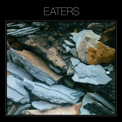 Eaters - Bury The Lines