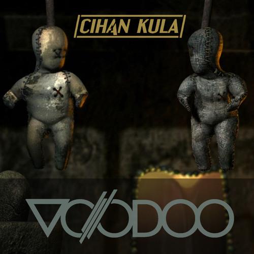 Cihan Kula- VooDoo (Extended Mix)