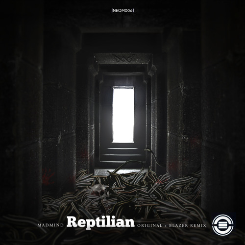 Madmind - Reptilian (Blazer Remix)