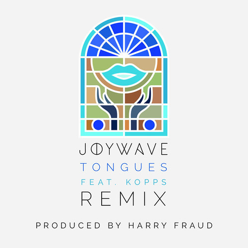 JoyWave - Tongues (Ft. KOPPS) [Harry Fraud Remix]