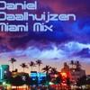 Miami Mix 4 [Mixed By Daniel Daalhuijzen]