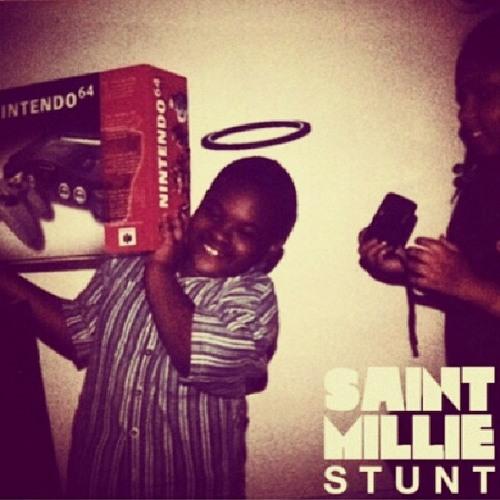 Saint Millie - Stunt