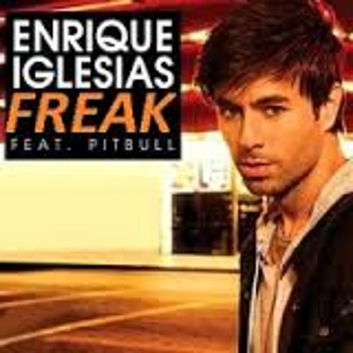 Enrique Iglesias - Freak Feat. Pitbull (Dave Aude Party Vocal)