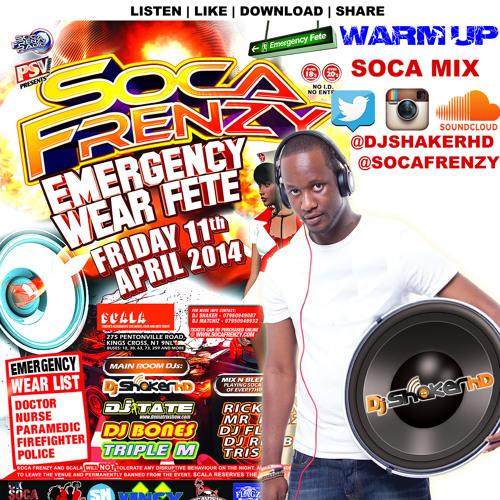 DJ Shaker HD Soca Frenzy Emergency Wear Mix Warm Up