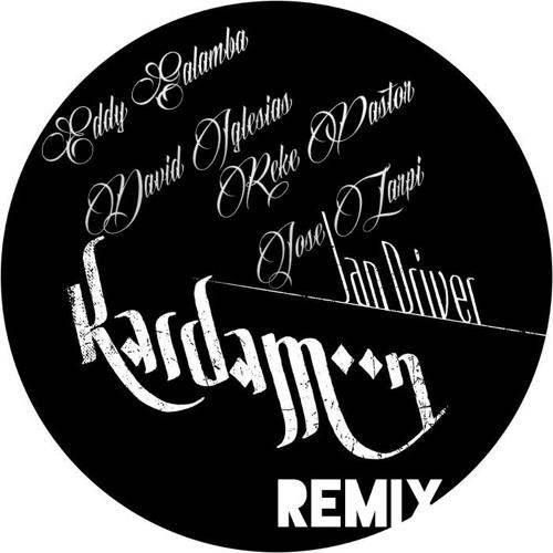 Jan Driver - Kardamoon (Eddy Galamba, David Iglesias, Reke Pastor & Jose Zarpi Remix)