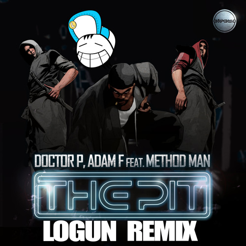 Doctor P and Adam F - The Pit (Logun Remix)