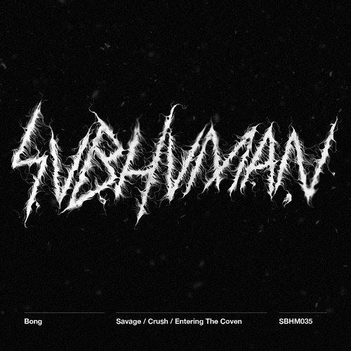 Crush ]SUBHUMAN[