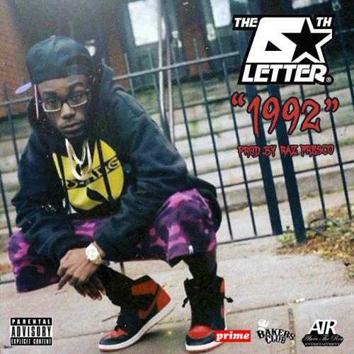The 6th Letter - 1992 [Prod. By Raz Fresco]