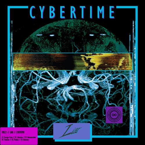 "IM023 - Liar - Cybertime ( 12""/Digital) Out Now!!"