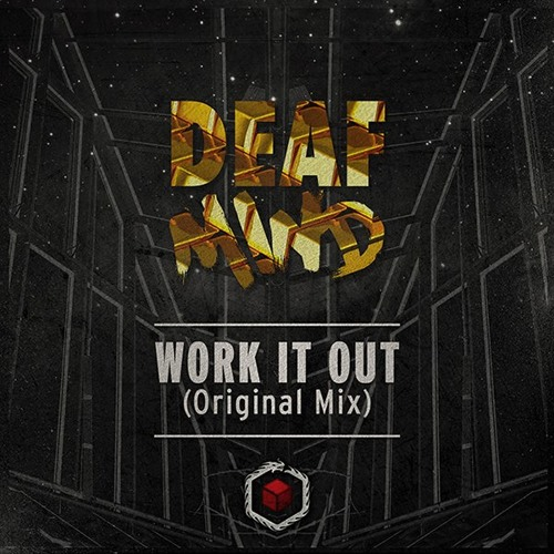 Work It Out by DeafMind
