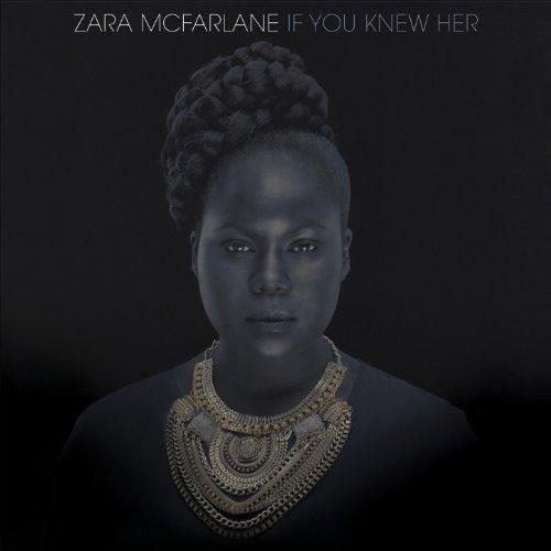 Zara McFarlane - The Games We Played