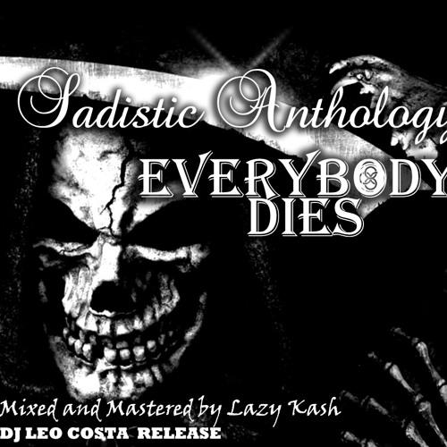 Sadistic Anthology - Everybody Dies