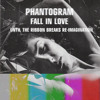 Phantogram - Fall In Love - Reimagination
