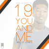 "Willie Jones ""19 You And Me"" By Dan & Shay"