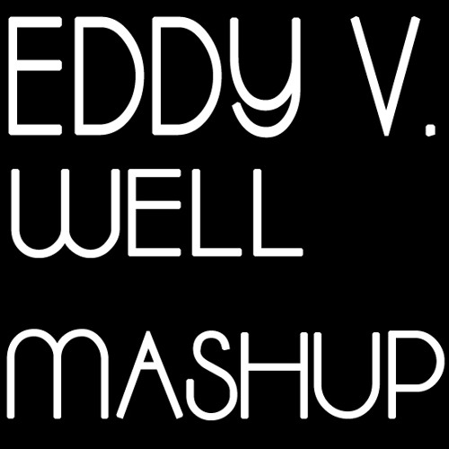 Hot Fracture Steppa (Eddy V. Well Re-work Mashup)