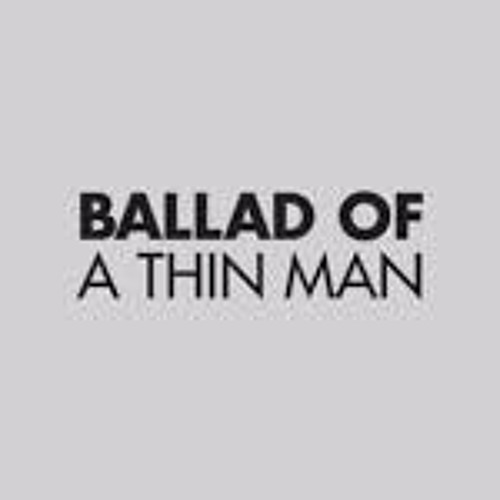 Ballad Of A Thin Man (DYLAN cover) 1