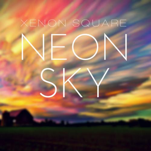 Xenon Square - Neon Sky (Original Mix)