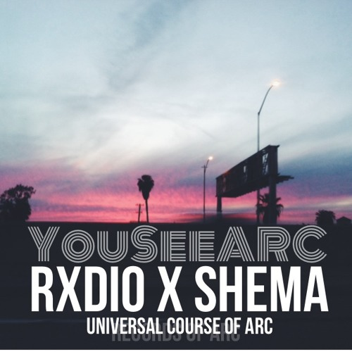 YouSeeARC (Universal Course Of ARC) | RxDIO & Shema