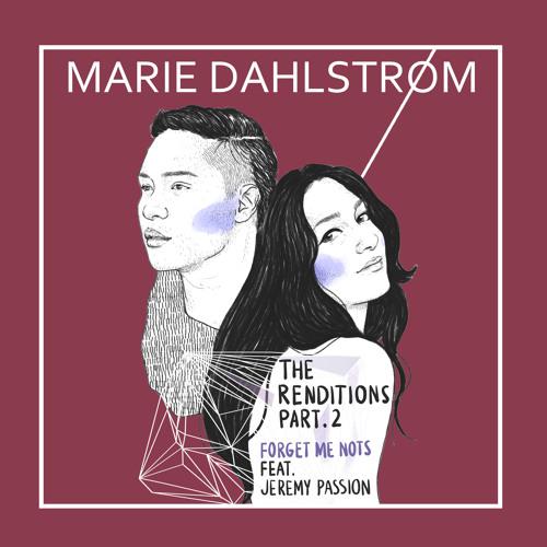 Marie Dahlstrøm - Forget Me Nots (feat. Jeremy Passion)