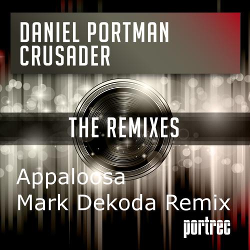 Daniel Portman - Appaloosa ( Mark Dekoda RMX )