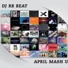 New Pop Mashup 2014 April By DJ-RB-BEAT (Free Download)
