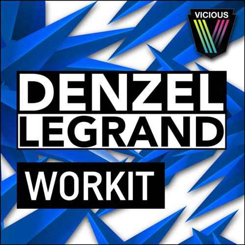 Denzel Legrand - Work It [Vicious Recordings]