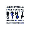 DM 001 B Alden Tyrell & Fred Ventura - Don't Stop - Italoconnection remix - snippet