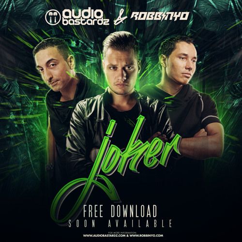 Audio Bastardz & Robbinyo - Joker [FREE DOWNLOAD]