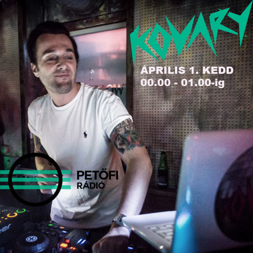 Kovary - Petofi Dj mix april