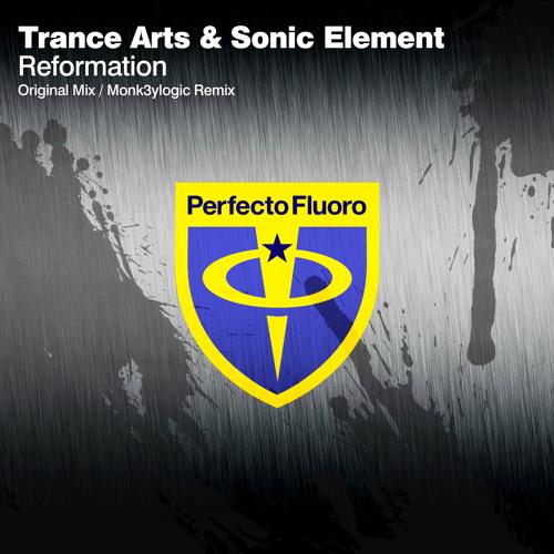 Trance Arts & Sonic Element - Reformation (Monk3ylogic Remix)