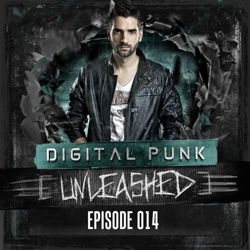 014 Digital Punk - Unleashed