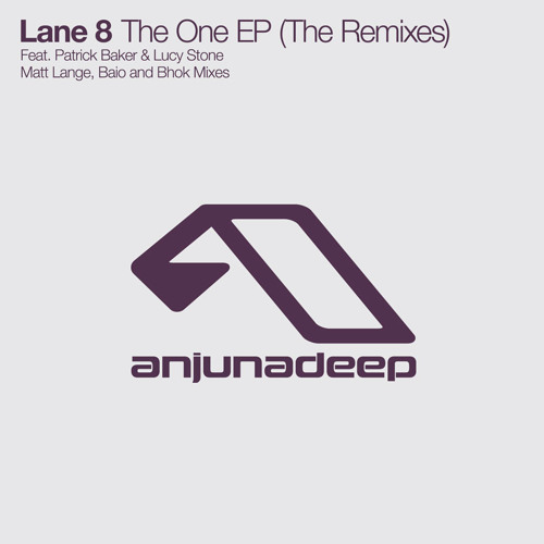 Lane 8 - The One EP (The Remixes)