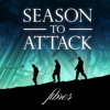 Season to attack - How to Burn One Night