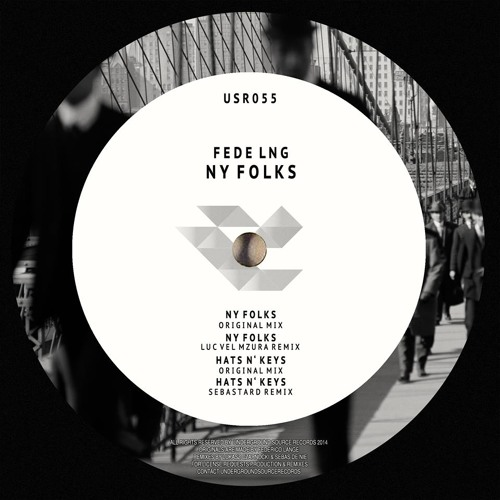 Fede Lng - NY Folks Ep (Previews) [Out Now!!]