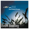 ATB feat. York - The Fields Of Love [BvdM Bootleg Edit]
