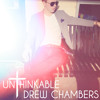 Unthinkable - Drew Chambers